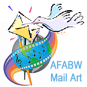 "Next AFABW ""Mail Art"" Campaign will be Launched this coming January 2013"